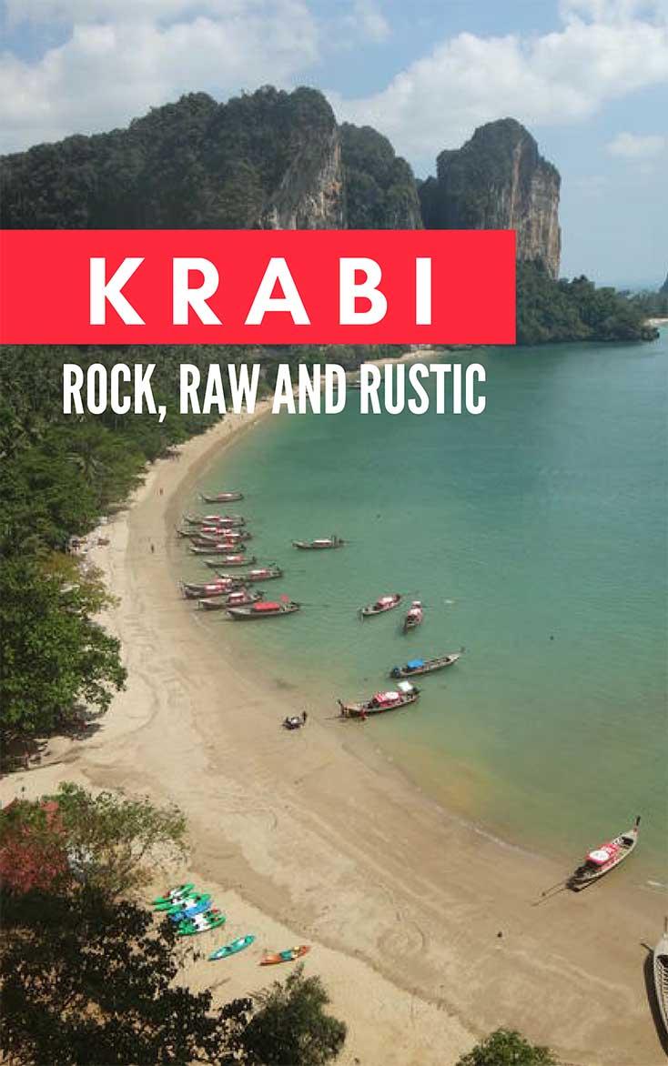 Krabi – Rock, Raw and Rustic Railay