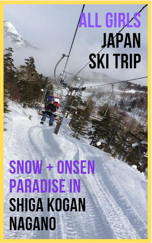 All Girls Japan Skiing and Onsen Trip | Prince Hotel Shiga Kogen Nagona