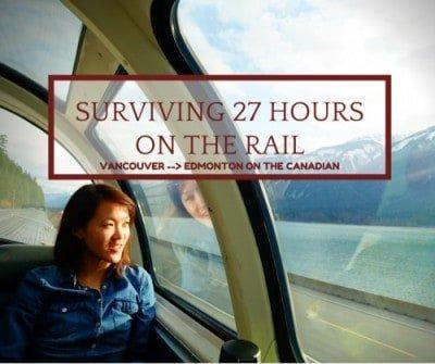 Surviving 27 hours on Rail – Vancouver to Edmonton