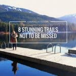 8 Stunning Hiking Trails in Canada not to be missed