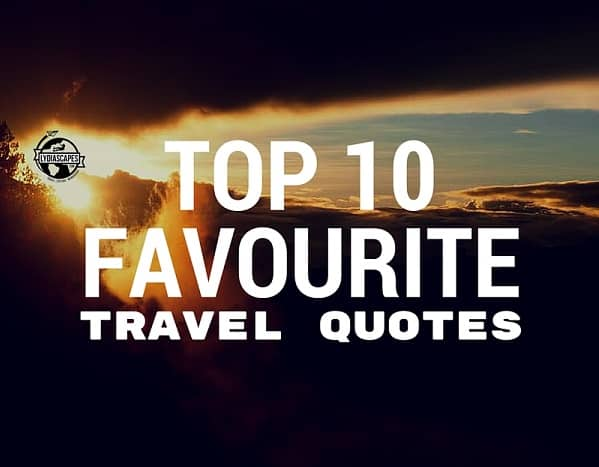 Top 10 Travel Vacation Quotes to Live By