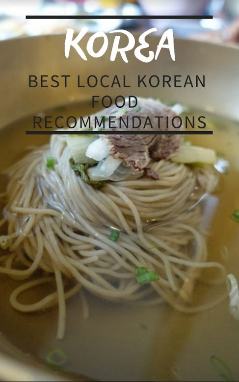 9 Best Local Korean Food in Korea Recommendations