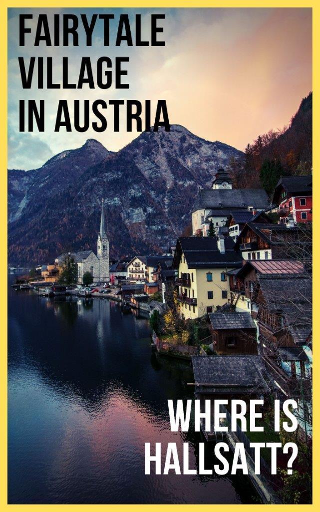 Hallstatt – A Fairytale Town that Melted my Heart