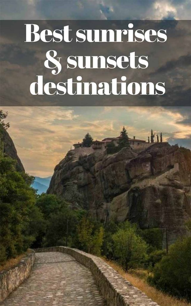 Best sunrises & sunsets destinations