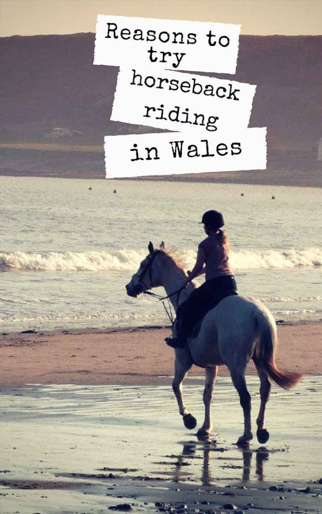 Reasons to discover Wales by Horseback