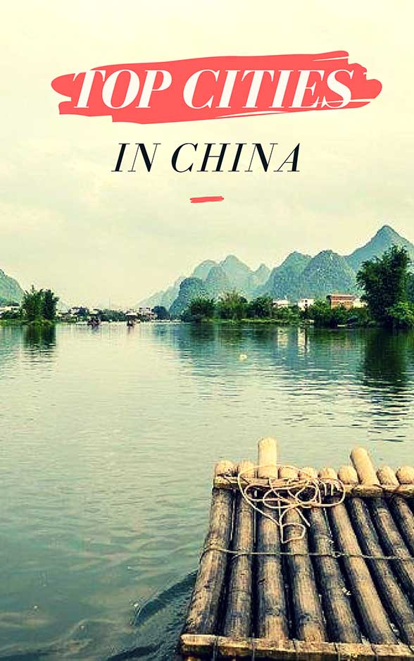 China's Great Splendor and the Top 5 Cities to Conquer