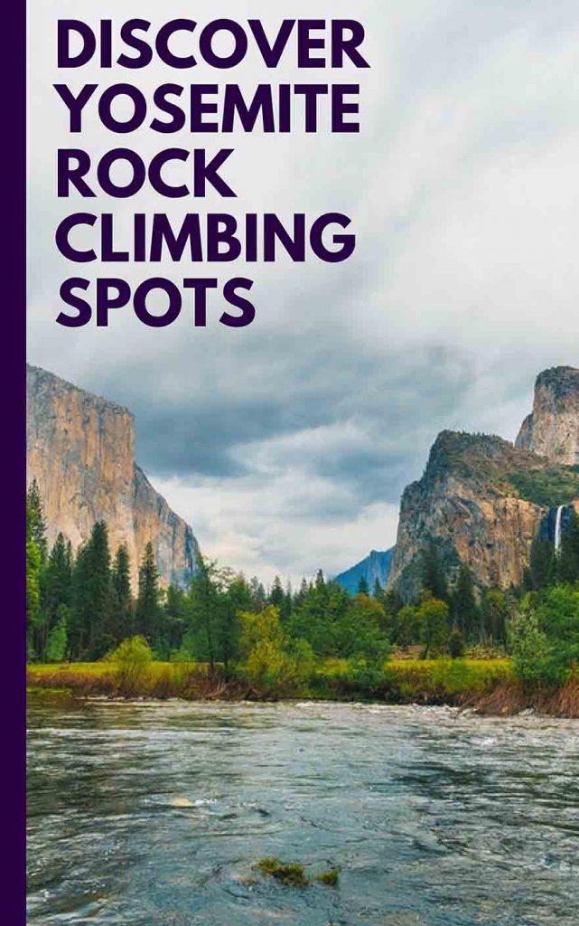 Discover Yosemite Rock Climbing Spots