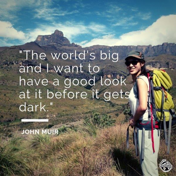 Lydiascapes Top 30 Favourite Holiday and I need a vacation Quote #20 - Photo taken in South Africa John Muir