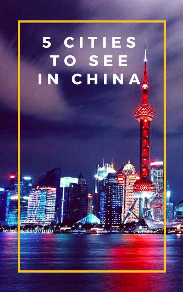 top 5 cities to see in china